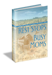 rest-stops-for-busy-momsbook