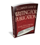 A Complete Guide to Writing for Publication  - Susan Titus Osborn
